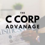 The Advantage a C Corporation Holds for Central Florida Businesses