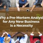 Why a Pre-Mortem Analysis for Any New Central Florida Business is a Necessity